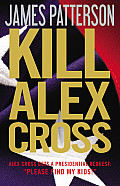 Kill Alex Cross (Alex Cross) Cover