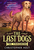 Last Dogs #01: The Last Dogs: The Vanishing