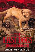 The Last Dogs: Journey's End (Last Dogs)