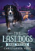 Last Dogs #02: Dark Waters