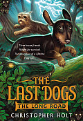 The Last Dogs: The Long Road (Last Dogs)