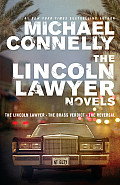 Lincoln Lawyer Novels The Lincoln Lawyer the Brass Verdict the Reversal