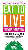Eat to Live: The Amazing Nutrient-Rich Program for Fast and Sustained Weight Loss Cover