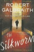 The Silkworm (Cormoran Strike Novel)