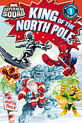 Marvel Super Hero Squad: King of the North Pole (Passport to Reading Media Tie-Ins - Level 1)