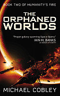 Orphaned Worlds Humanitys Fire Book 2