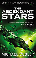 Ascendant Stars Humanitys Fire Book 3