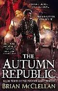 Autumn Republic Powder Mage Trilogy Book 3