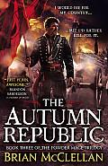 The Autumn Republic (The Powder Mage #3)
