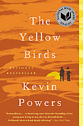 The Yellow Birds: A Novel