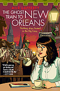 Ghost Train to New Orleans (Shambling Guides)