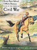 Uskids History: Book of the American Civil War (Brown Paper School)