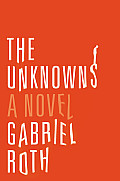Unknowns A Novel
