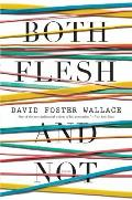 Both Flesh and Not: Essays (Large Print)