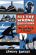 All the Wrong Questions #01: Who Could That Be at This Hour? Cover