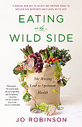 Eating on the Wild Side Signed Edition