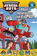 Transformers Rescue Bots Meet Heatwave the Fire Bot