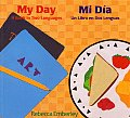 My Day Mi Dia A Book In Two Languages