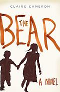 Bear A Novel