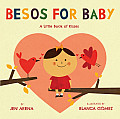 Besos for Baby A Little Book of Kisses