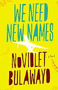 We Need New Names Signed Edition