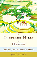 Thousand Hills To Heaven: Love, Hope (13 Edition)
