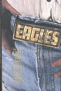 To The Limit Untold Story Of The Eagles