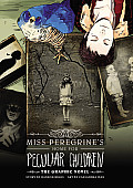 Miss Peregrine 01 Miss Peregrines Home for Peculiar Children The Graphic Novel