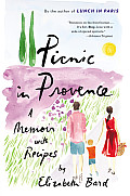 Picnic in Provence: A Memoir with Recipes