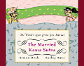 Married Kama Sutra The Worlds Least Erotic Sex Manual
