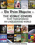Onion Magazine Iconic Covers That Transformed an Undeserving World