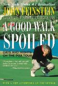 Good Walk Spoiled Days & Nights on the PGA Tour