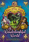 Ever After High 03 Wonderlandiful World