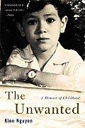 Unwanted A Memoir Of Childhood