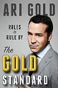 Gold Standard Rules to Live by