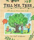 Tell Me Tree All About Trees For Kids