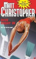 Dive Right in (Matt Christopher Sports Classics)
