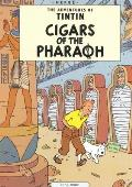 Cigars of the Pharoah (His the Adventures of Tintin)