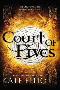 Court Of Fives (Court Of Fives) by Kate Elliott