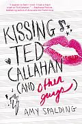 Kissing Ted Callahan & Other Guys