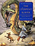 Serpent Slayer & Other Stories of Strong Women