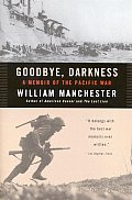 Goodbye Darkness: A Memoire of the Pacific War