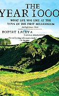 The Year 1000: What Life Was Like at the Turn of the First Millennium: An Englishman's World