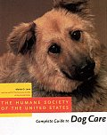 Humane Society Complete Guide To Dog Care