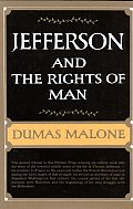 Jefferson & His Time Volume 2 The Rights Of