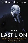 The Last Lion, Volume 2: Winston Spencer Churchill Alone 1932-1940 Cover