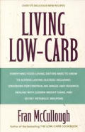 Living Low Carb The Complete Guide To Longt