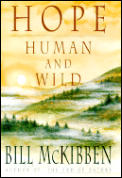 Hope Human & Wild True Stories of Living Lightly on the Earth