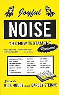 Joyful Noise: The New Testament Revisited
