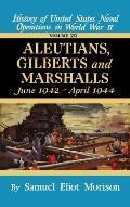 Aleutians, Gilberts, Marshalls:...